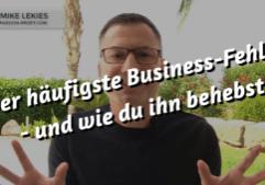 der-haeufigste-business-fehler-und-wie-du-ihn-behebst 1